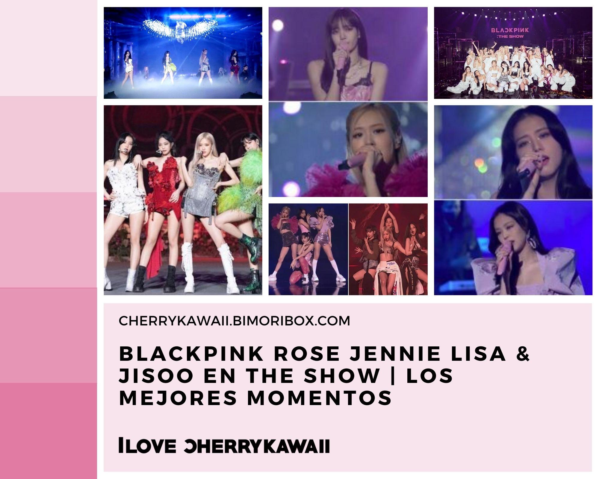 BLACKPINK Rose Jennie Lisa & Jisoo en The Show | los mejores momentos