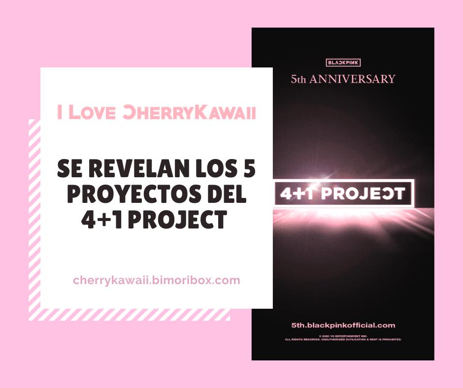 SE REVELAN LOS 5 PROYECTOS DEL 4+1 PROJECT | BLACKPINK 5° ANIVERSARIO